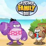 A Dumb Family Die