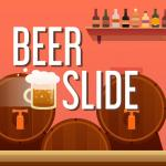 Beer Slide