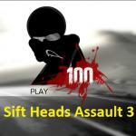 Sift Heads Assault 3